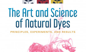 The Art and Science of Natural Dyes: Principles, Experiments, and Results (2019)